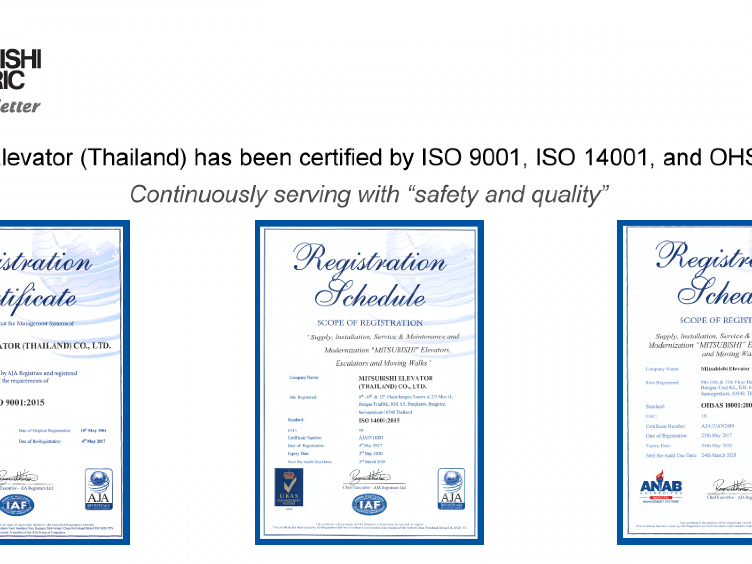 Mitsubishi Elevator (Thailand) has been certified with ISO and OHSAS