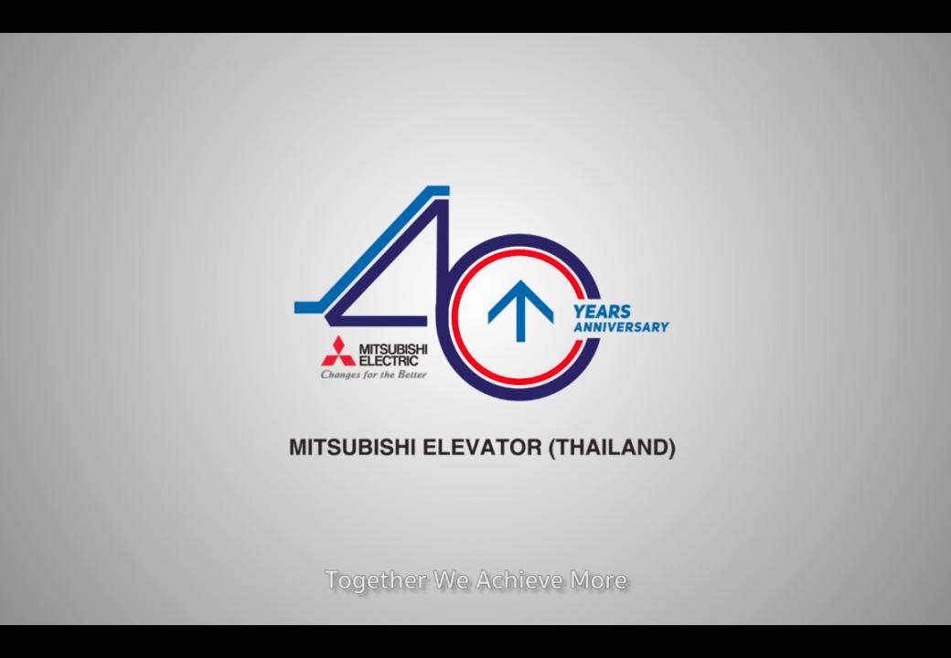 Mitsubishi Elevator (Thailand) : Together We Achieve More